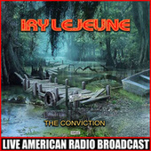 The Conviction by Iry LeJeune
