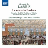 Le nozze in Baviera by Ensemble Origo