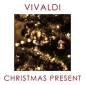 Vivaldi - Christmas Present by Antonio Vivaldi
