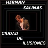 CIUDAD DE ILUSIONES (Acoustic Version) de Hernan Salinas