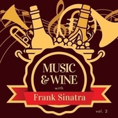Music & Wine with Frank Sinatra, Vol. 2 by Frank Sinatra