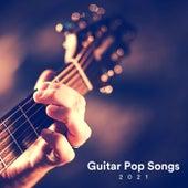 Guitar Pop Songs 2021 de Various Artists