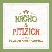 Campana Sobre Campana by Nacho
