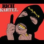 Run My Money Up de Rich Kartel