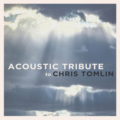 Acoustic Tribute to Chris Tomlin (Instrumental) by Guitar Tribute Players