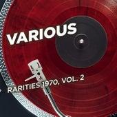 Rarities 1970, Vol. 2 by Various Artists