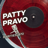 Rarities 1970 de Patty Pravo