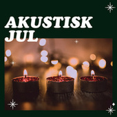 Akustisk Jul by Various Artists