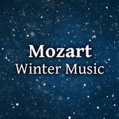 Mozart Winter Music by Wolfgang Amadeus Mozart