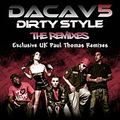 Dirty Style – Paul Thomas Remixes by Dacav 5