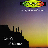 Soul's Aflame by O.A.R.