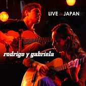 Live in Japan by Rodrigo Y Gabriela