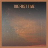The First Time von Various Artists