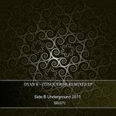 Conqueror Remixes EP by Dyan K