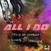 All I Do de Felix Da Housecat