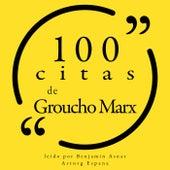 100 Citas de Groucho Marx (Colección 100 Citas de) by Groucho Marx
