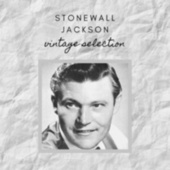 Stonewall Jackson - Vintage Selection by Stonewall Jackson