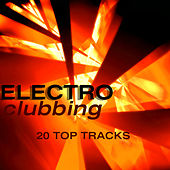Electro Clubbing von Various Artists
