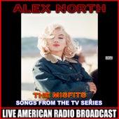 The Misfits The Original Soundtrack von Alex North