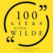 100 Citas de Oscar Wilde (Colección 100 Citas de) by Oscar Wilde