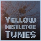 Yellow Mistletoe Tunes by Denny Chew