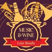 Music & Wine with Luiz Bonfa von Luiz Bonfá