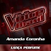 Lança Perfume (Ao Vivo) de Amanda Coronha