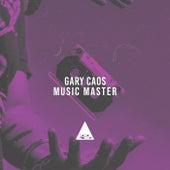 Music Master de Gary Caos