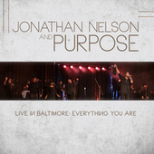 Jonathan Nelson and Purpose Live in Baltimore Everything You Are de Jonathan Nelson