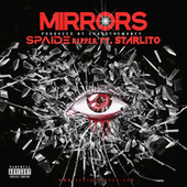 Mirrors by Spaide Ripper