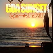 Goa Sunset (Oriental Chill, Chapter One) by Various Artists