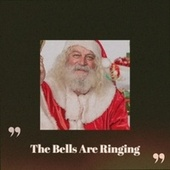 The Bells Are Ringing by Various Artists