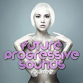 Future Progressive Sounds (Vol. 2) de Various Artists