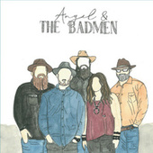 Angel & the Badmen by Angel