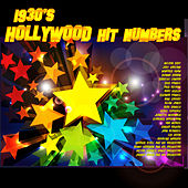 1930's Hollywood Hit Numbers by Various Artists