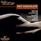 Hot Chocolate Riddim by Various Artists