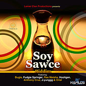 Soy Sawce Riddim by Various Artists
