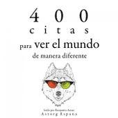 400 Citas para Ver el Mundo de Manera Diferente (Colección las Mejores Citas) by Dalai Lama