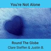 You're Not Alone von Round the Globe