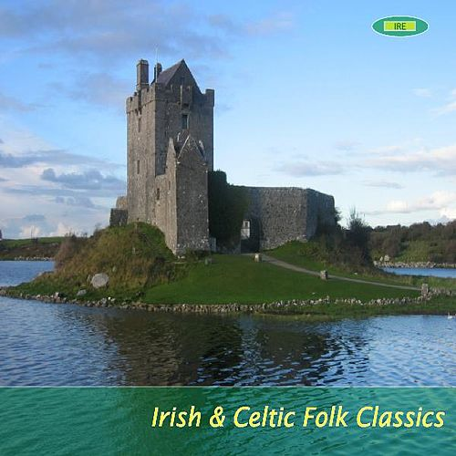 Irish & Celtic Folk Classics by Irish