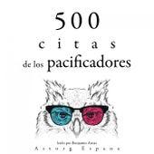 500 Citas de los Pacificadores (Colección las Mejores Citas) by Martin Luther King, Jr.