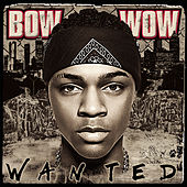 Wanted de Bow Wow