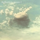 Reflection by Laurel