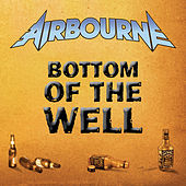 Bottom Of The Well von Airbourne