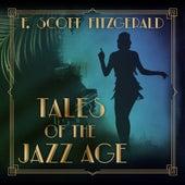 Tales of the Jazz Age (Unabridged) de F. Scott Fitzgerald