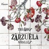 Zarzuela-Miralles de Trío Arbós