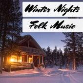 Winter Nights Folk Music de Various Artists