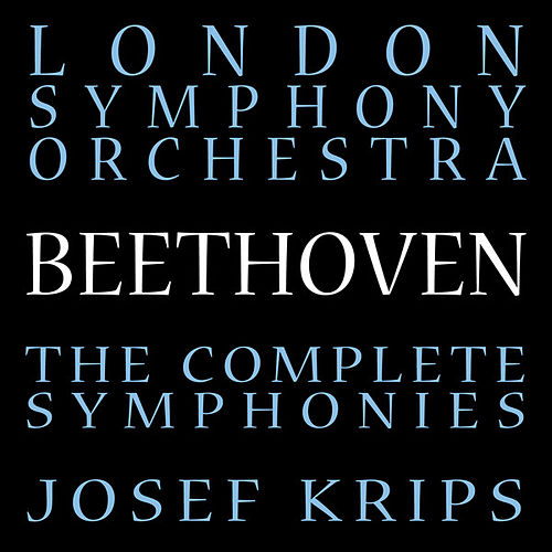Beethoven: The Complete Symphonies by London Symphony Orchestra