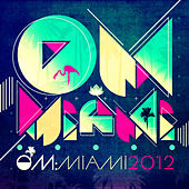 Om: Miami 2012 von Various Artists