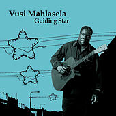 Guiding Star by Vusi Mahlasela